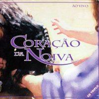 CD – Coração da Noiva – Casa de Davi