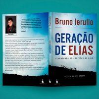 Geração de Elias – Bruno Ierullo