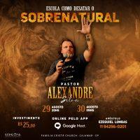 Escola Online Como desatar o sobrenatural com Pr. Alexandre Silva – INSCRIÇÃO