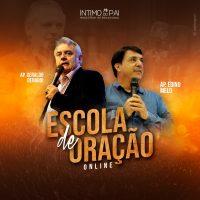 Escola de Oração Online – Ap. Denardi e Ap. Edino Melo