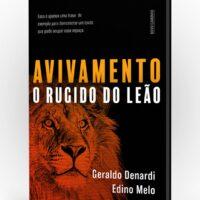Avivamento – O rugido do leão – Ap. Denardi e Ap. Edino Melo